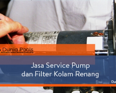 Jasa Service Pompa dan Filter Kolam Renang